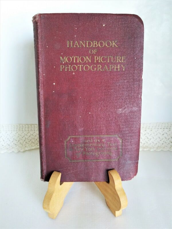 Vintage Reference Book ~ Handbook of Motion Picture Photography ~ H. McKay 1927