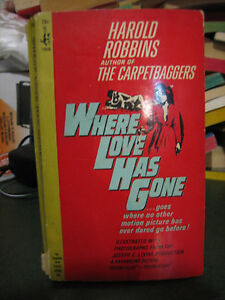 Where-Love-Has-Gone-by-Harold-Robbins-Paperback-1964