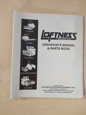 Loftness Operators Manual Parts Book