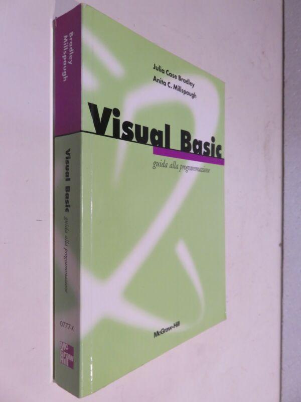 VISUAL BASIC Guida alla Julia Case Bradley Anita C Millspaugh McGraw-Hill 1998