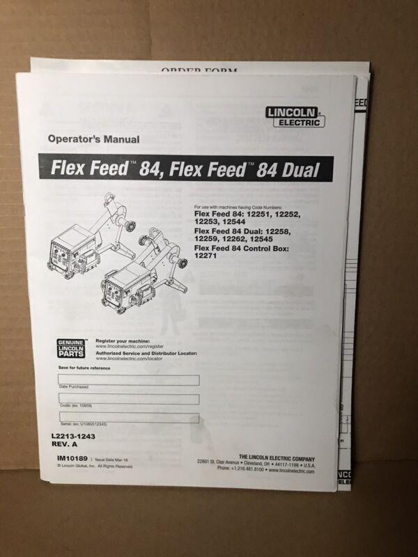 Lincoln Flex Feed 84 And Dual Operators Manual IM10189 Welding