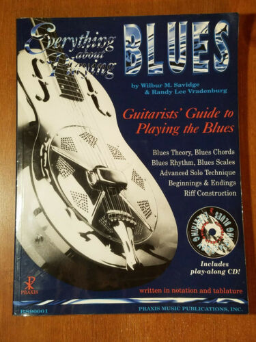 Everything about Playing Blues, with CD, Savidge & Vradenburg