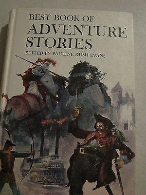Best Book Of Adventure Stories Edited By Pauline Rush Evans