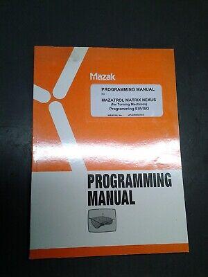 Mazak Programming Manual For Mazatrol Matrix Nexus - Eia Iso Ms-279