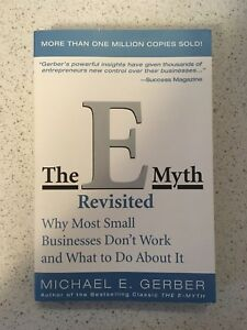 The E-Myth Revisted by Michael E. Gerber