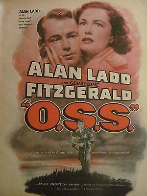 O.S.S., Alan Ladd, Geraldine Fitzgerald, Full Page Vintage Promotional Ad