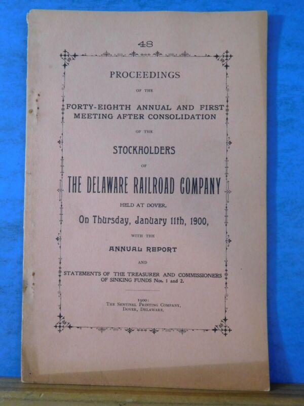 Delaware Railroad Company Annual report 1899