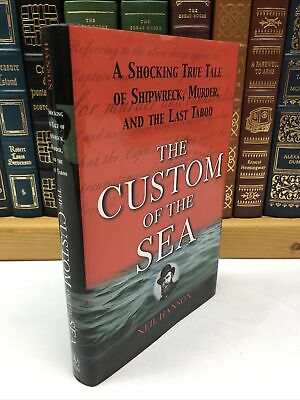 1999 ~ The Custom of the Sea ~ Neil Hanson ~ 1st Edition