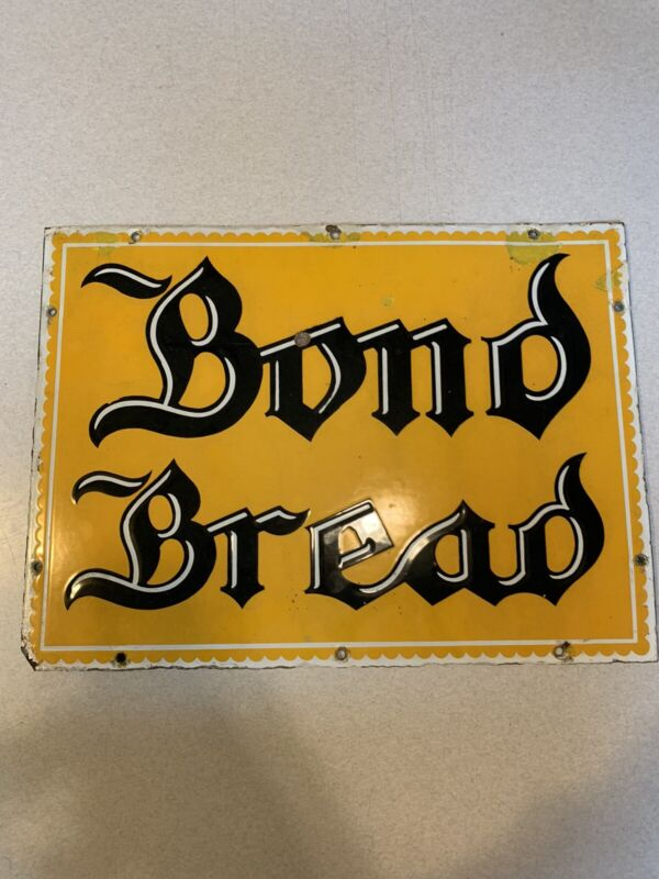 Vintage Bond Bread Porcelan Sign 1930's