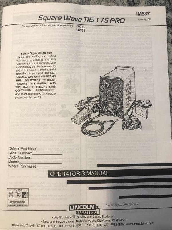 Lincoln Electric Square Wave Tig 175 Pro Welder Operators Manual #IM687 Feb 02