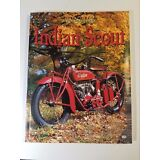 INDIAN SCOUT COLOR HISTORY MOTORCYCLE JERRY HATFIELD BRAND NEW BOOK 1st EDITION
