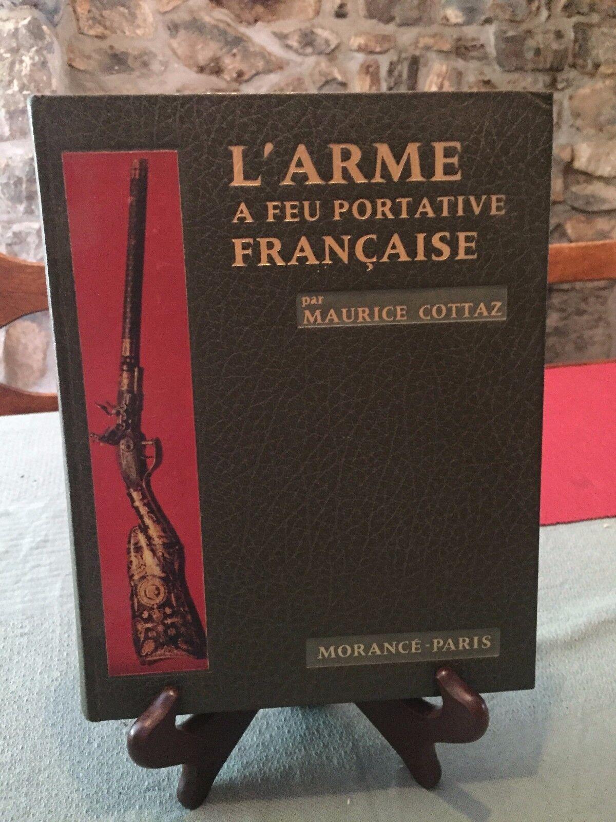 L'arme à feu portative française - Maurice Cottaz - Morancé-Paris - B7