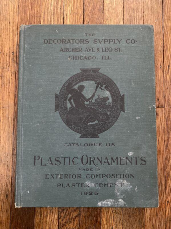 Antique 1925 Decorators Supply Co. Chicago, IL Architecture Catalog - Hardcover