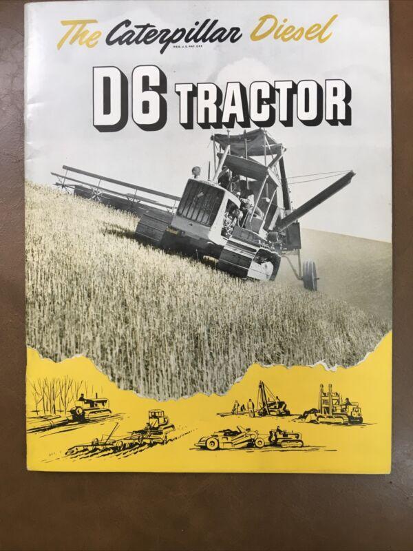 1947 Caterpillar Diesel D6 Tractor Brochure - Good Condition!
