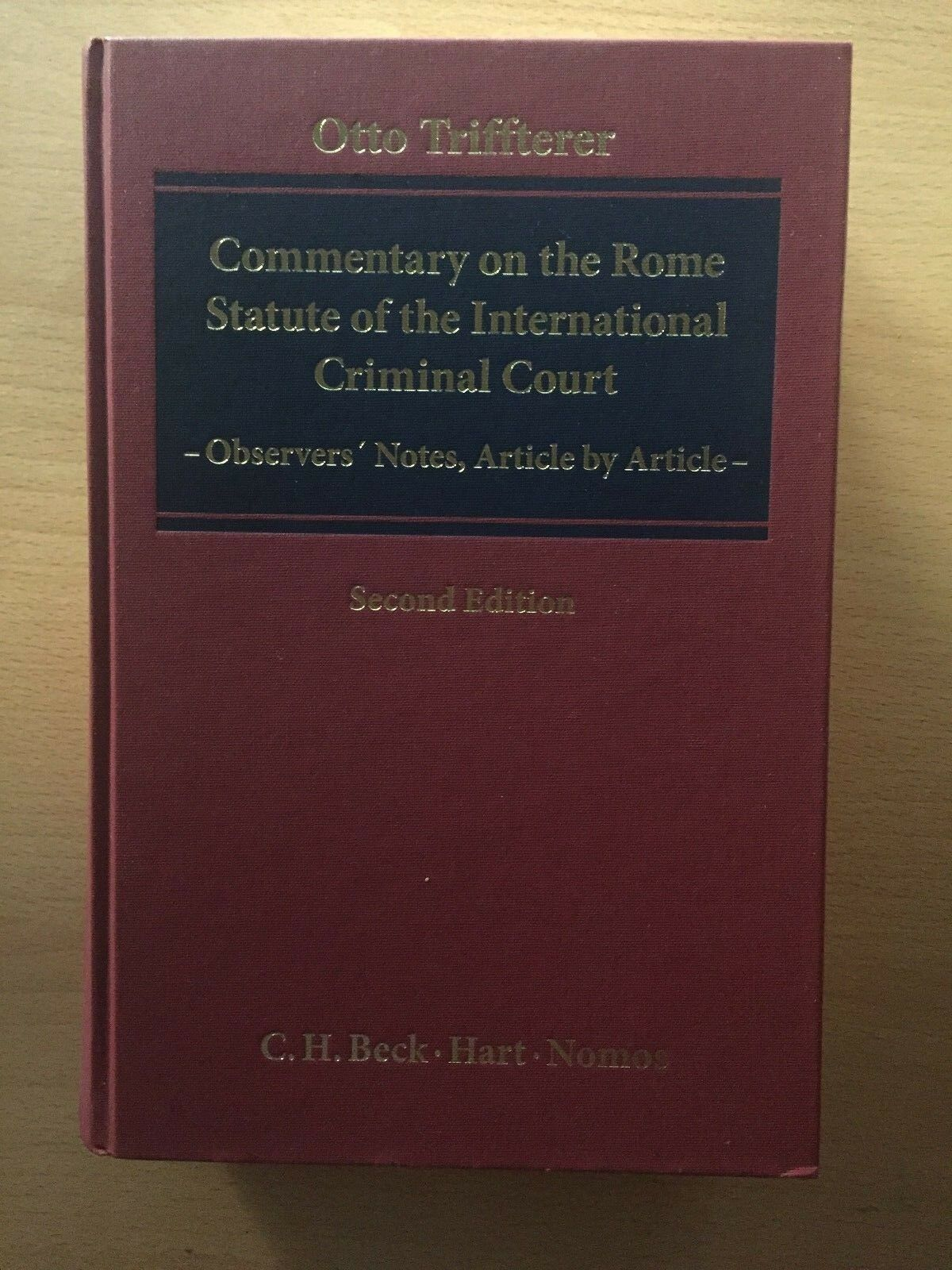 Triffterer COMMENTARY on the ROME STATUTE of the INTERNATIONAL Criminal Court 2n