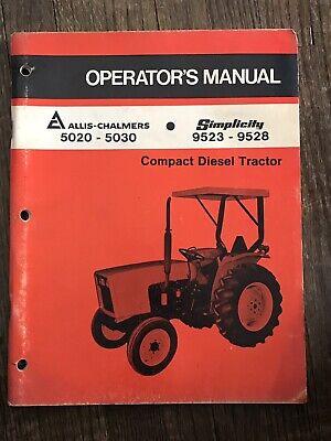 Original Simplicity 9523-9528 Allis-chalmers 5020-5030 Operators Manual