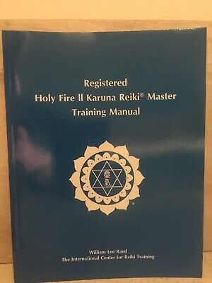 Registered Holy Fire® II Karuna Reiki® Master Manual