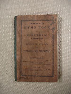 Temperance Meetings Hymn Book  by Rev. John Marsh - 1841 -New York-  FBHP-13