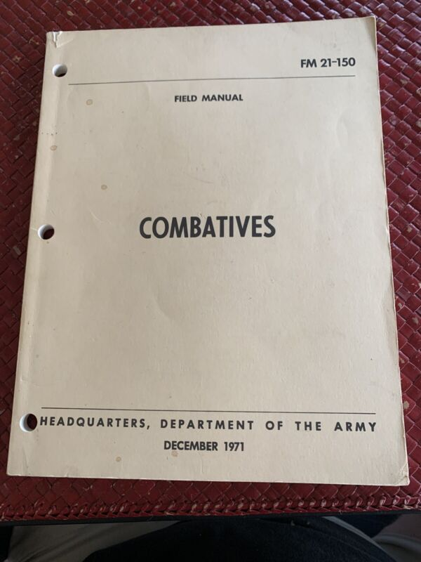 U.S DEPARTMENT OF THE ARMY COMBATIVES HAND TO HAND COMBAT HANDBOOK