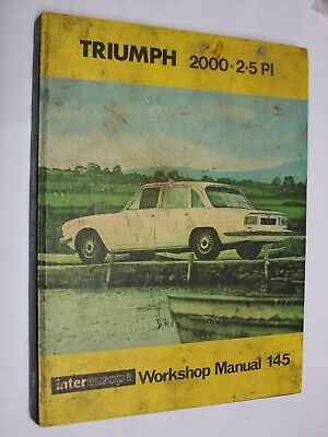 Triumph 2000 2.5 PI INTER EUROPE WORKSHOP MANUAL No. 145. used job lot HARDBACK