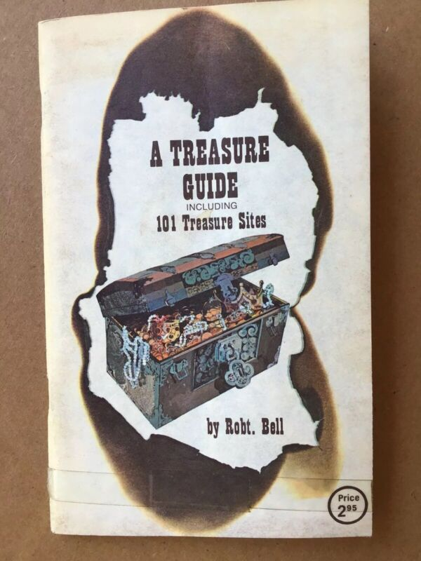 """A TREASURE GUIDE"" 101 TREASURE SITES PUBLISHED BY JETCO METAL DETECTORS 1973"