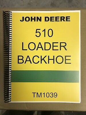 510 John Deere Loader Backhoe Tractor Technical Service Repair Manual Tm 1039