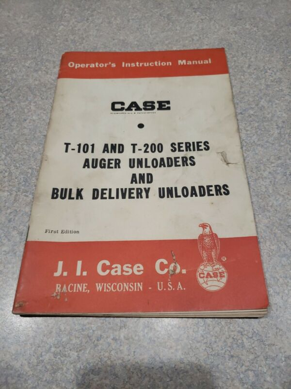 Case T-101 & T-200 Auger and Bulk Delivery Unloaders Operators Manual