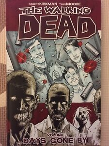 The Walking Dead Volume 1: days gone by