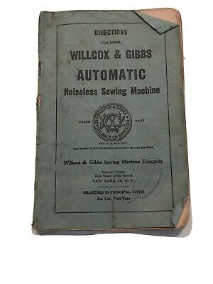 Antique Directions Willcox & Gibbs Noiseless Sewing Machine Manual Booklet