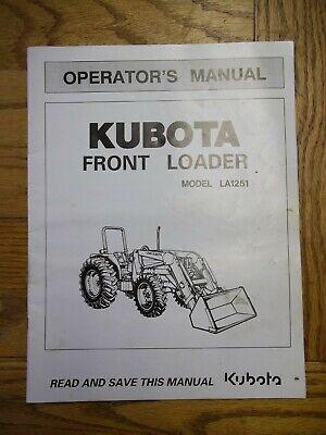 Kubota Front Loader Model La1251 Owners Manual
