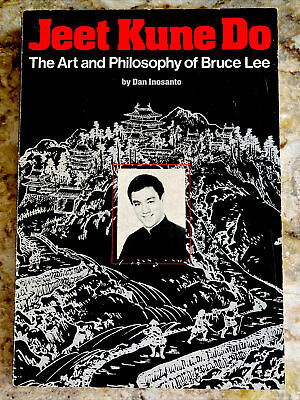 Jeet Kune Do The Art and Philosophy of Bruce Lee  By Dan Inosanto RARE SIGNED