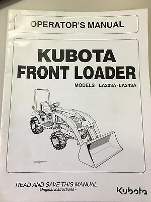 Kubota Front Loader Operators Manual - Models La203ala243a