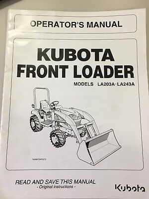 Kubota Front Loader Operators Manual - Models La203ala243a
