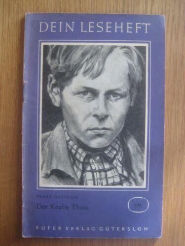 Der Knabe Thom - Franz Hutterer - Rufer Verlag - Leseheft (1956)