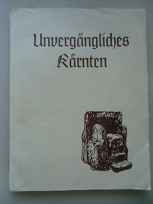 Unvergängliches Kärnten Beiträge zur Heimatkunde ... 1976