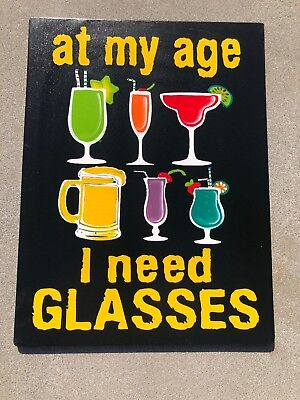 AT MY AGE I NEED GLASSES HAND MADE WOOD SIGN WALL ART TROPICAL PATIO -