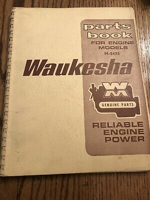 Parts Book For Engine Models H-2475 Waukesha