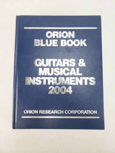 2004 Orion Blue Book Guitars & Musical Instruments 1408 Pages