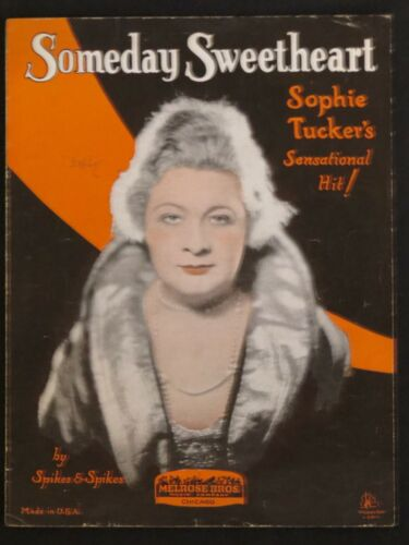"""Vintage Sophie Tucker """"Someday Sweetheart"""" 1924 Sheet Music Spikes and Spikes"""