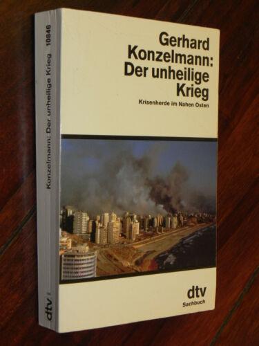Gerhard Konzelmann - Der unheilige Krieg (dtv Tb, 1991)