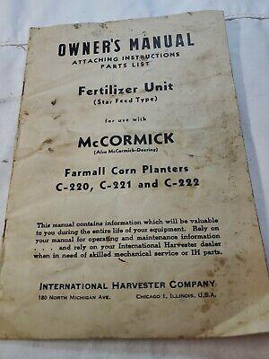 Owners Manual Mccormick Deering Farmall Corn Planters Fertilizer C 220 221 222