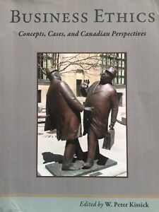 Business Ethics: Concepts, Cases and Canadian Perspectives  $20