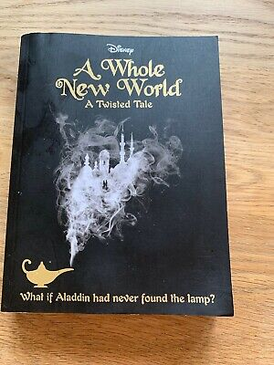 Disney Twisted Tales a Whole New World Novel (A Twisted Tale) by Liz Braswell