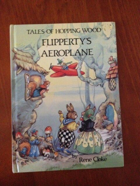 RENE CLOKE, TALES OF HOPPING WOOD. FLIPPERTY'S AEROPLANE. 0861632303