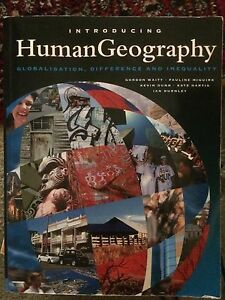 Introducing Human Geography: Globilisation, Difference and Inequa Beecroft Hornsby Area Preview