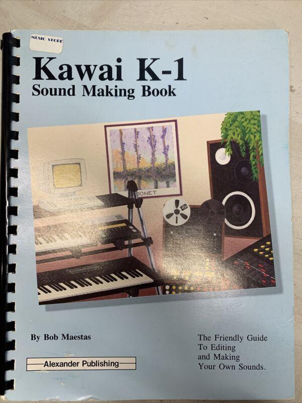 """""""Kawai K1 Sound Making Book"""