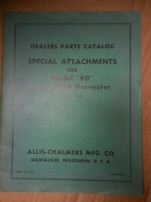 Allis-chalmers Special Attachments Model 90 All-crop Harvester Parts Manual