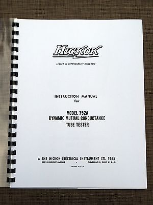 Hickok 752a Tube Tester Instruction Manual