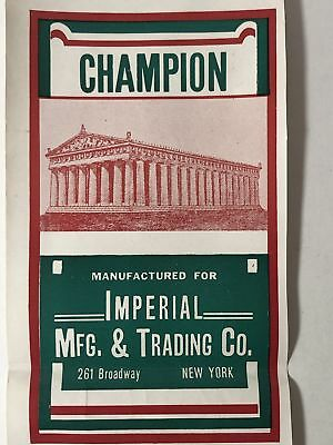 Rare Champion  ~ Imperial Mfg and Trading Co Label ~ New York