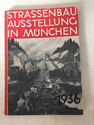Strassenbau Ausstellung in München 1936